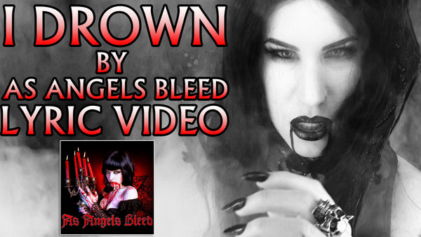 I Drown By As Angels Bleed OFFICIAL Lyrics Video
