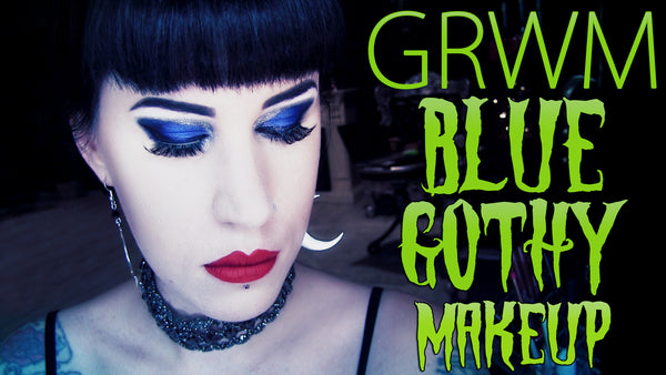 Chatty GRWM: A Sexy Blue Gothy Eye Look