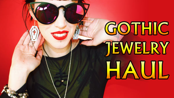 Gothic Jewelry Haul - My Recent Finds & Favs