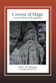 Caverns of Magic: Caves in Myth and Imagination | Paperback