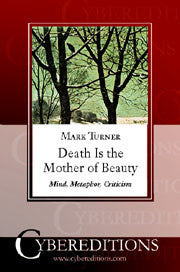 Death Is the Mother of Beauty: Mind, Metaphor, Criticism | Paperback