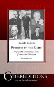 Prophets on the Right: Profiles of Conservative Critics of American Globalism | Paperback