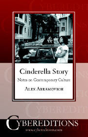 Cinderella Story: Notes on Contemporary Culture | Paperback