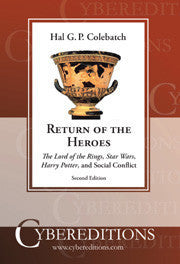 Return of the Heroes: The Lord of the Rings, Star Wars, Harry Potter and Social Conflict | EBook