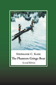 The Phantom Gringo Boat: Shamanic Discourse and Development in Panama | Paperback