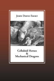 Celluloid Heroes & Mechanical Dragons | Paperback