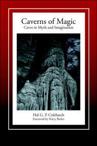 Copy of Caverns of Magic: Caves in Myth and Imagination