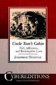 Uncle Tom's Cabin: Evil, Affliction and Redemptive Love