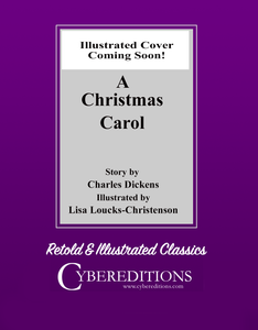 Retold & Illustrated Classics: A Christmas Carol