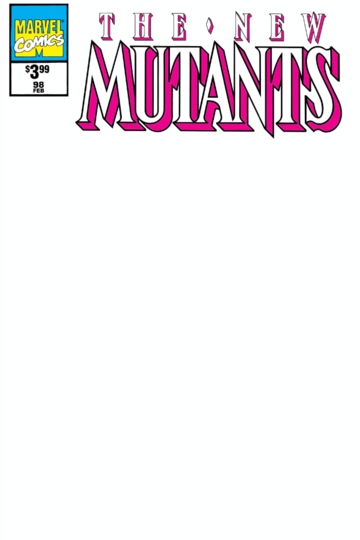 NEW MUTANTS #98 FACSIMILE BLANK EXCLUSIVE