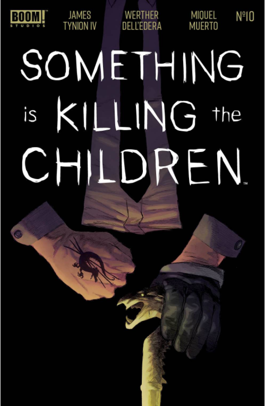 SOMETHING IS KILLING CHILDREN