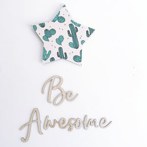 Be Awesome Wall Script