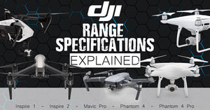DJI Range Specifications Explained