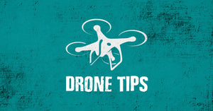 Drone Tips from our DJI technician