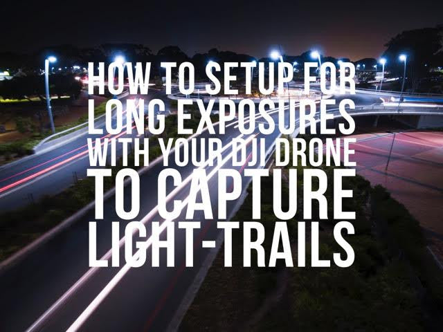 How to do Long Exposure Drone Shots At Night