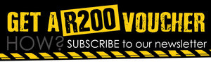 Get a R200 voucher if you subscribe to our newsletter