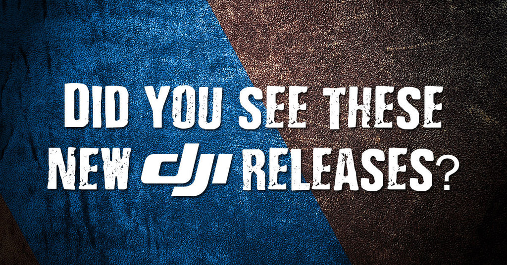 Did you see these new DJI products?
