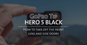 GoPro Tip: Hero 5 Black - How To Take Off The Front Lens And Side Doors