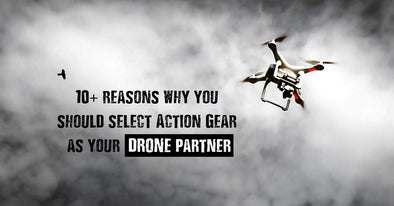 Benefits of Selecting Action Gear as your Drone Partner