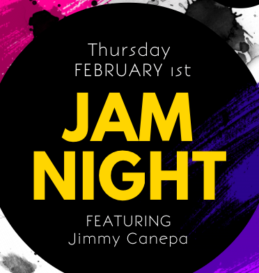 Jam Night: February Edition!