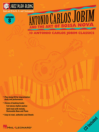 Hal Leonard Antonio Carlos Jobim and the Art of Bossa Nova Jazz Play-Along