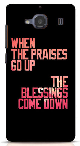When The Praises Go Up, Blessings Come Down Xiaomi Redmi 2/Prime Case