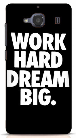 Work Hard Dream Big Xiaomi Redmi 2/Prime Case