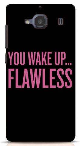 You Wake Up Flawless Xiaomi Redmi 2/Prime Case