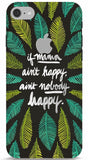 If Mama Ain't Happy, Ain't Nobody Happy (Green) iPhone 6/6S Case