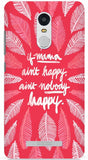 If Mama Ain't Happy, Ain't Nobody Happy (Pink) Phone Case