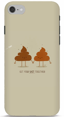 Get Your Shit Together Phone Case