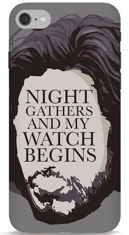 Night Gathers And My Watch Begins - GOT Phone Case