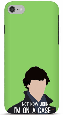 Not Now John, I'm On A Case Phone Case