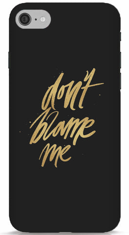 Don't Blame Me iPhone 6/6S Case