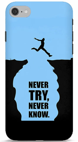Never Try, Never Know Phone Case