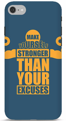 Make Yourself Stronger Than Your Excuses Phone Case