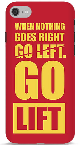When Nothing Goes Right, Go Lift Phone Case