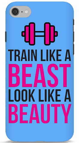 Train Like A Beast, Look Like A Beauty Phone Case