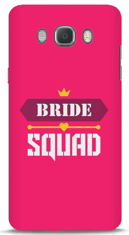 Bride Squad Samsung Galaxy On8 Case