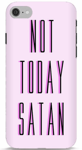 Not Today Satan iPhone 6/6S Case
