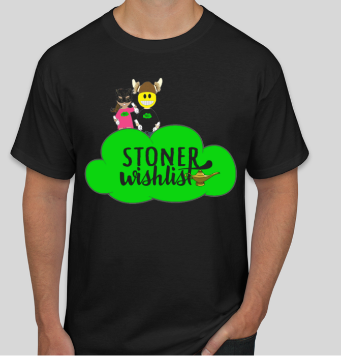Stoner Wishlist T-Shirt (LIMITED-EDITION)