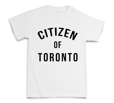 Citizen of Toronto Shirt (White) - Teedot Apparel
