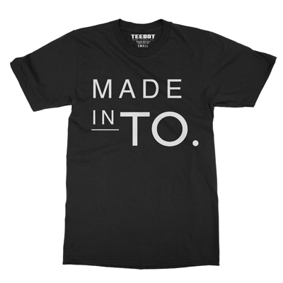 Made in TO Shirt