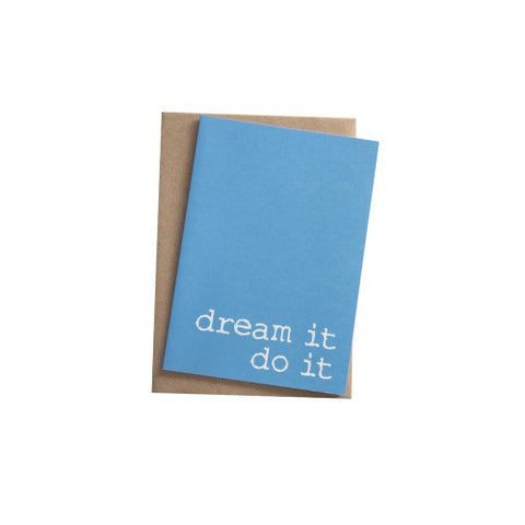 Dream it, Do it greeting card