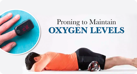 PRONING TO MAINTAIN OXYGEN LEVELS