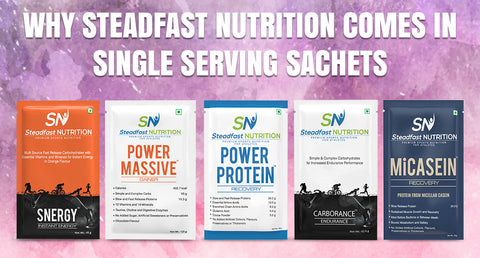 WHY STEADFAST NUTRITION COMES IN SINGLE SERVING SACHETS