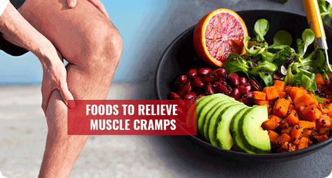 FOODS TO RELIEVE MUSCLE CRAMPS
