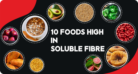 FOODS HIGH IN SOLUBLE FIBRE