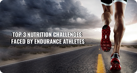 TOP 3 NUTRITION CHALLENGES FACED BY ENDURANCE ATHLETES