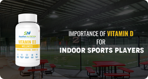 IMPORTANCE OF VITAMIN D FOR INDOOR SPORTS PLAYERS